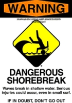 Warning - Dangerous Shorebreak