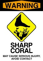 Warning - Sharp Coral
