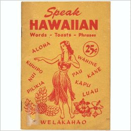 Hawaiian words and phrases hawaii hideaways travel blog hawaiian language m4hsunfo