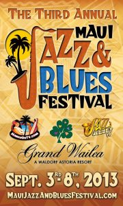 Photo Credit: The Maui Jazz & Blues Festival Facebook page.